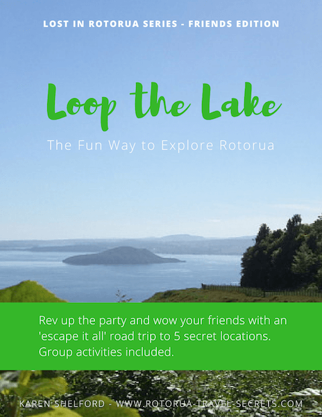 Rotorua Loop the Lake Ebook Tour Guide for Friends