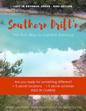 Rotorua Southern Drift'n Self-drive Tour Guide for Families
